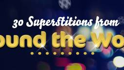 30 SUPERSTITIONS FROM AROUND THE WORLD