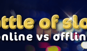 Battle of Slots: Online Vs. Offline